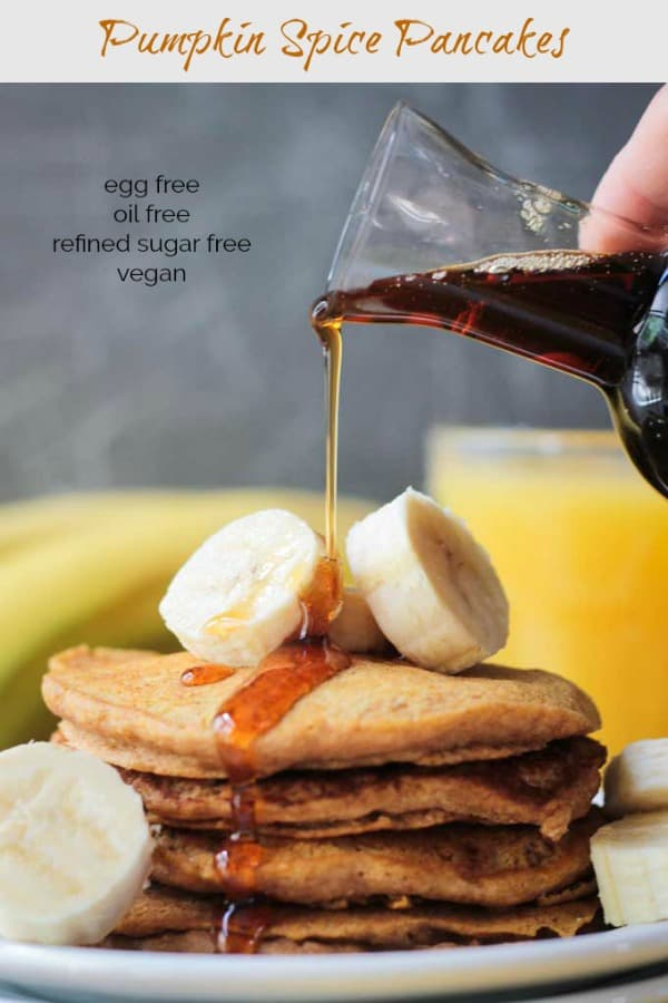 These quick and easy, vegan Banana Pumpkin Spice Pancakes  are perfect for breakfast or brunch. With a hint of cinnamon and pumpkin pie spices, these dairy free, eggless pancakes will remind you of all things fall. #vegan #dairyfree #pancakes #pumpkinspice #pumpkin #breakfast #oilfree #fall