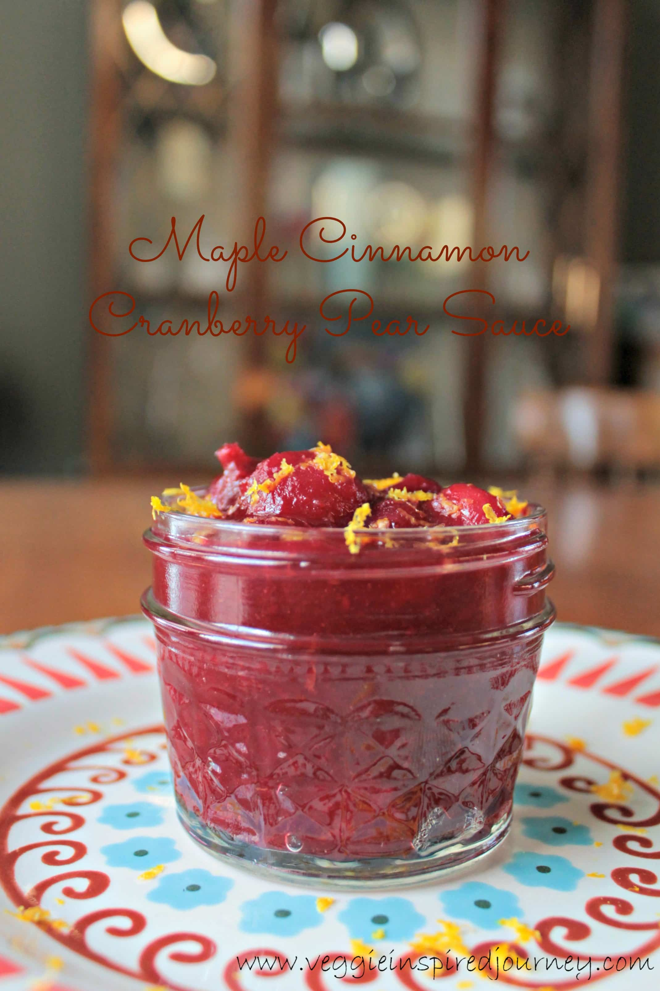 Maple Cinnamon Cranberry Pear Sauce ~ Veggie Inspired