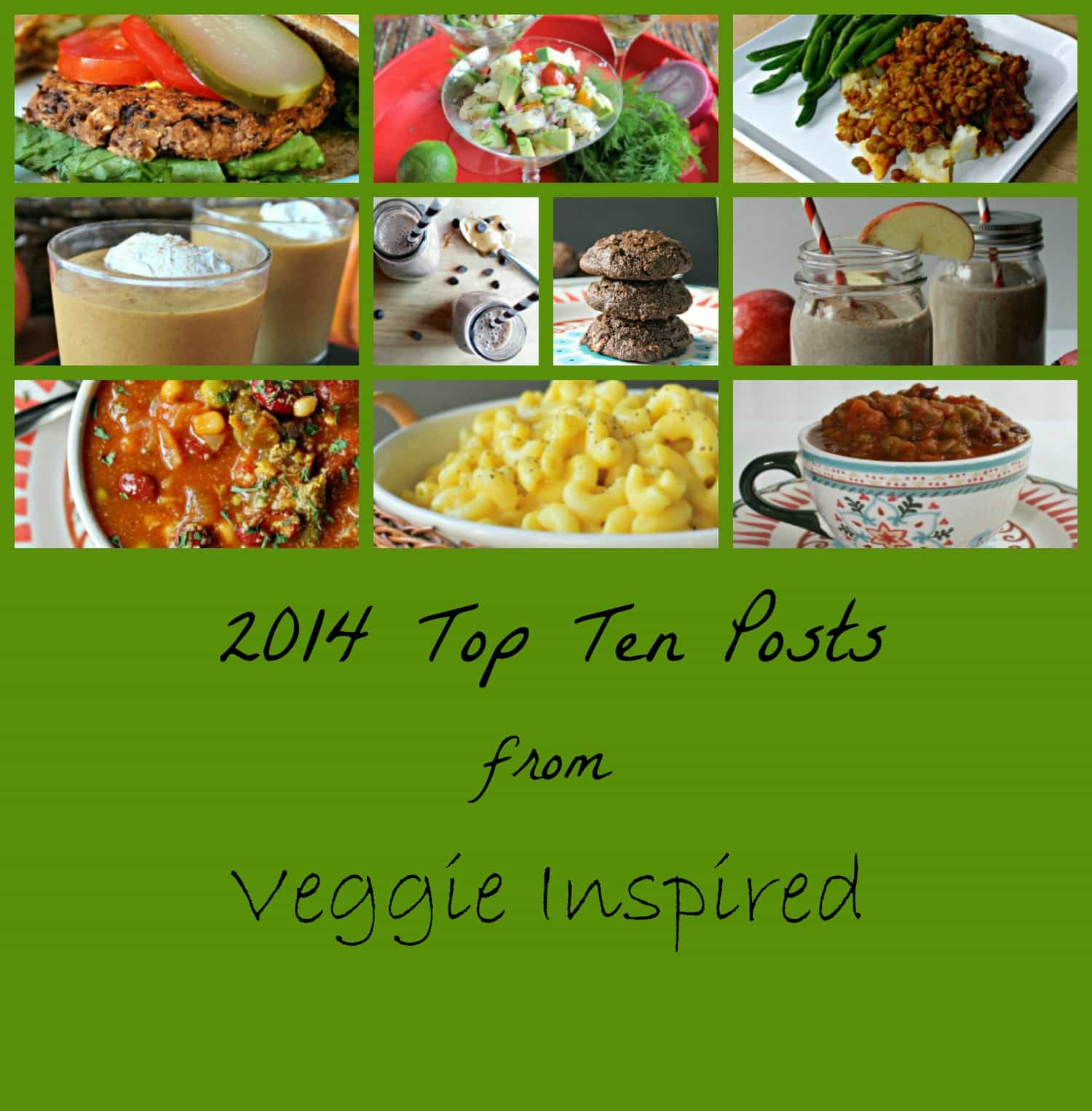 2014 Top Ten Posts from Veggie Inspired