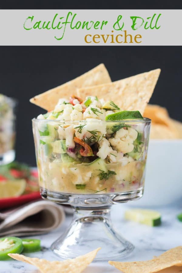 Vegan Cauliflower Ceviche - with lots of fresh dill and grapefruit juice. It's a flavor combo you've got to try! This easy plant-based ceviche would be a delicious and gorgeous start to any meal. #ceviche #vegan #glutenfree #appetizer #holiday #vegetarian