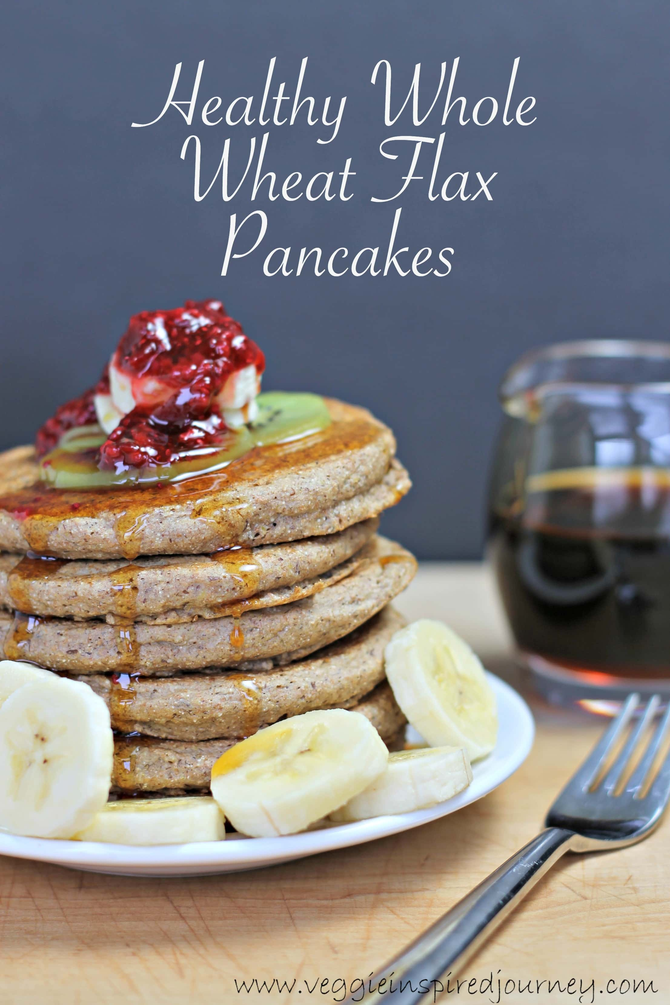 Whole Wheat Flax Pancakes