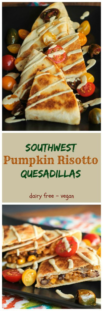 Southwest Pumpkin Risotto Quesadillas - made from leftovers, this dish is super quick and easy!