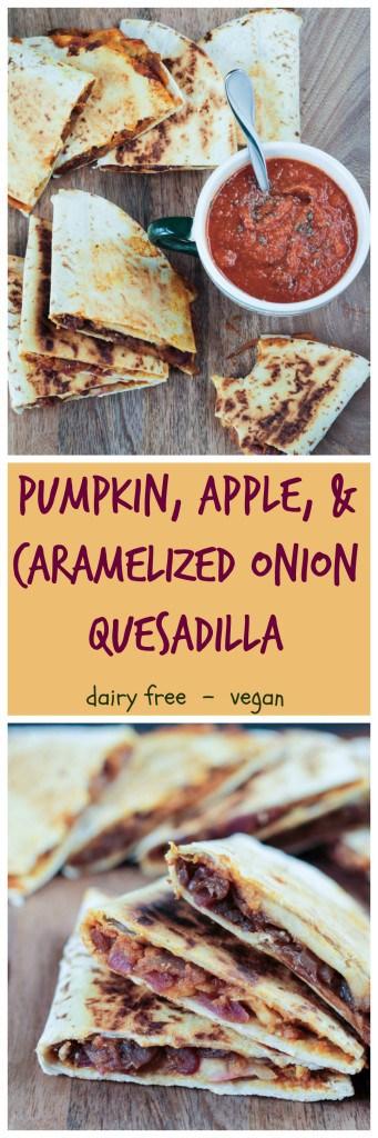 Pumpkin, Apple & Caramelized Onion Vegan Quesadilla