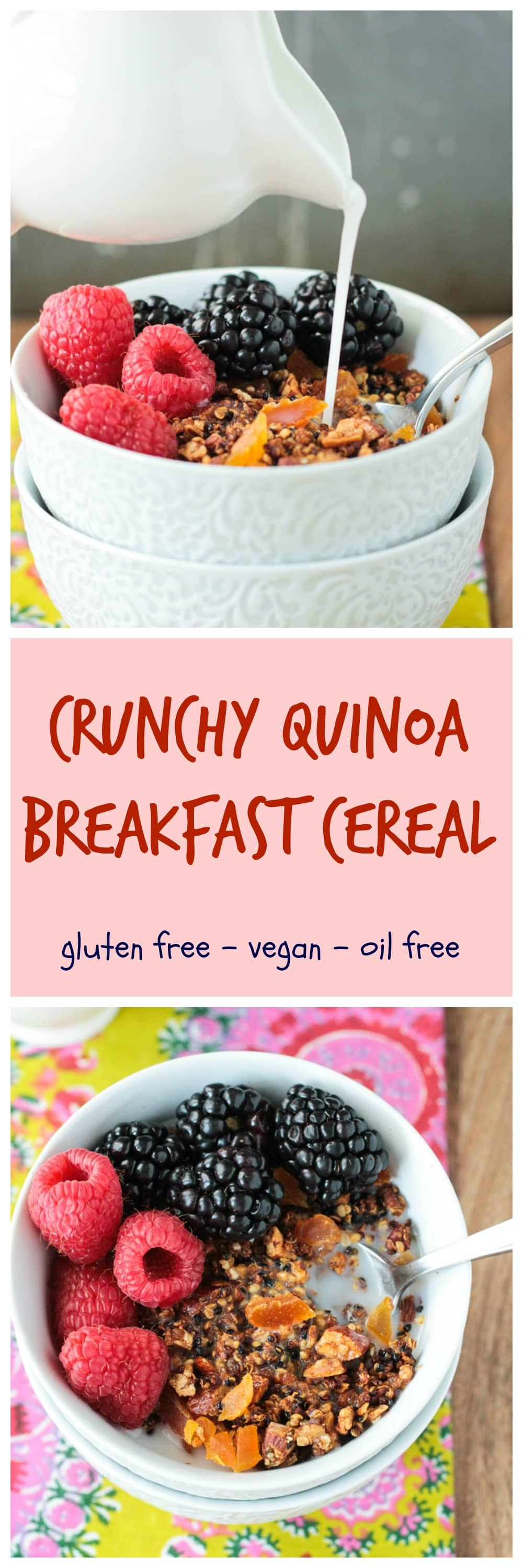 Crunchy Quinoa Breakfast Cereal - vegan | gluten free | oil free | refined sugar free | healthy | clean eating | whole foods | plant protein