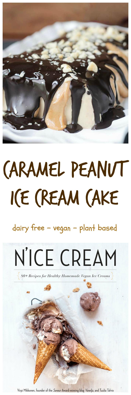 Caramel Peanut Ice Cream Cake - vegan | dairy free | frozen | cookbook review | N'ice Cream | Virpi Mikkonen | Tuulia Talvio | summer | dessert |