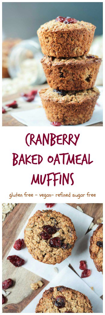 Baked Oatmeal Muffins w/ Cranberries - hearty and healthy, these delicious gluten free muffins will keep you satisfied all morning long. Perfectly portable if you're on-the-go. They make great lunchbox treats (they're nut free!) and after school snacks too! #vegan #vegetarian #glutenfree #oilfree #nutfree #allergyfriendly #kidfriendly #healthy #cleaneating #sugarfree