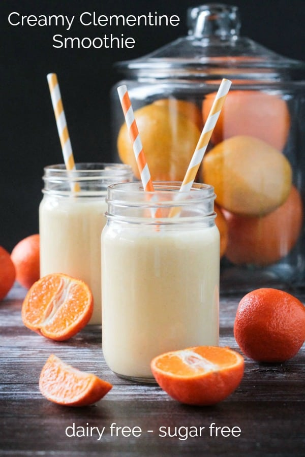 Rise & Shine Creamy Clementine Smoothie - This quick and easy dairy free smoothie tastes like a creamsicle! Vegan, gluten free, and sugar free too! #vegan #dairyfree #smoothie #sugarfree #quickandeasy #beverage #breakfast #kidfriendly