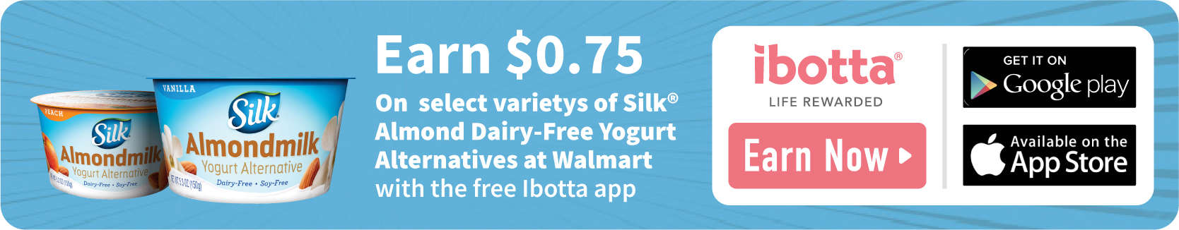 Ibotta Offer for Silk Almondmilk Yogurt Alternative