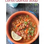 Lentil Quinoa Soup image for Pinterest