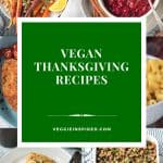 6 photo collage of vegan thanksgiving recipes.